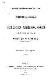Instructions générales pour les recherches anthropologiques à faire sur le vivant
