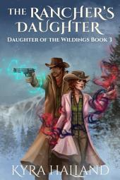 The Rancher's Daughter