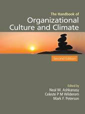 The Handbook of Organizational Culture and Climate: Edition 2