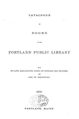 Catalogue of Books in the Portland Public Library PDF