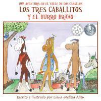 Los tres caballitos Y el burro bravo  The Three Little Horses and the Big Bully Donkey  PDF