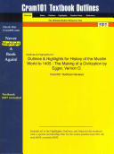 Outlines and Highlights for History of the Muslim World To 1405