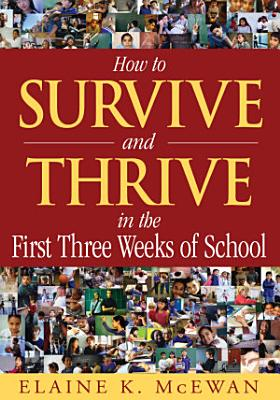 How to Survive and Thrive in the First Three Weeks of School PDF
