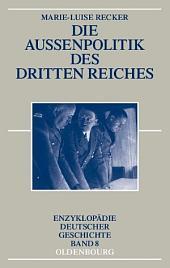 Die Außenpolitik des Dritten Reiches: Ausgabe 2