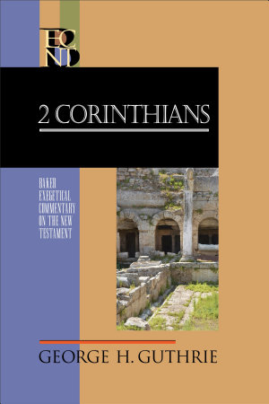 2 Corinthians  Baker Exegetical Commentary on the New Testament  PDF