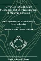 Advances in Continuum Mechanics and Thermodynamics of Material Behavior PDF