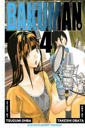 Bakuman。, Vol. 4: Phone Call and The Night Before