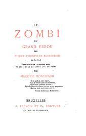 Le Zombi du Grand Pérou: précédé d'une notice sur les harems noirs, ou les moeurs galantes aux colonies