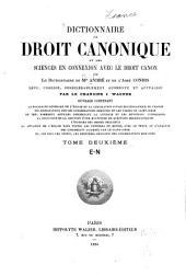Dictionnaire de droit canonique et des sciences en connexion avec le droit canon, ou Le Dictionnaire de Mgr. André et de l'Abbé Condis: Volume2