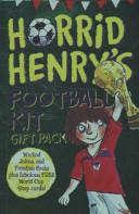 Horrid Henry's Football