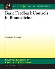 Basic Feedback Controls in Biomedicine