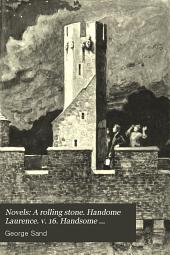 Novels: A rolling stone. Handome Laurence. v. 16. Handsome Lawrence, Pt. 2. The Germandre family