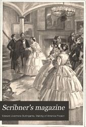 Scribner's Magazine: Volume 23