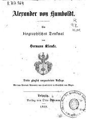 Alexander von Humboldt: ein biographischer Denkmal