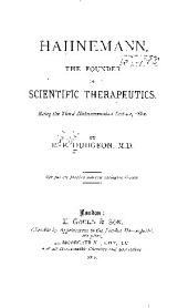 Hahnemann, the Founder of Scientific Therapeutics