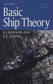 Basic Ship Theory, Combined Volume: Volume 2, Edition 5