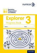 Geometry  Measurement and Statistics 3 Explorer Progress Book