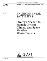 Environmental Satellites: Strategy Needed to Sustain Critical Climate and Space Weather Measurements