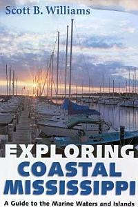 Exploring Coastal Mississippi