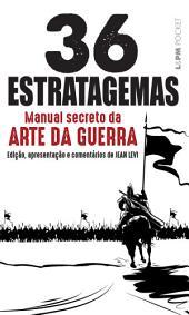 Os 36 estratagemas: Manual secreto da arte da guerra