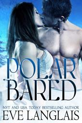 Polar Bared: Anti Hero