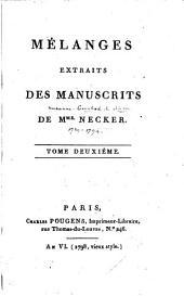 Mélanges extraits des manuscrits de Mme. Necker: Volume2