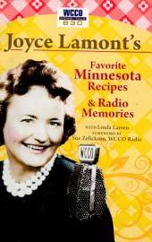 Joyce Lamont's Favorite Minnesota Recipes & Radio Memories