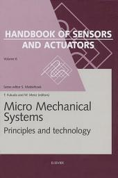 Micro Mechanical Systems: Principles and Technology
