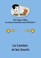Papa Câlin - 004 - Le Camion et les Souris