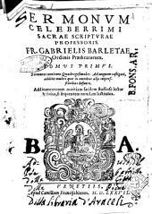 Sermonum celeberrimi Sacrae Scripturae professoris. Fr. Gabrielis Barletae ordinis Praedicatorum. Tomus primus \-secundus! ..