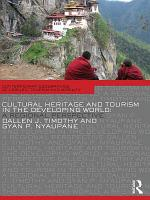 Cultural Heritage and Tourism in the Developing World PDF