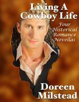 Living a Cowboy Life  Four Historical Romance Novellas PDF