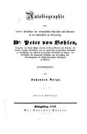 Autobiographie: des ordentl. Professors der orientalischen Sprachen und Literatur an der Universität zu Königsberg Dr. Peter von Bohlen