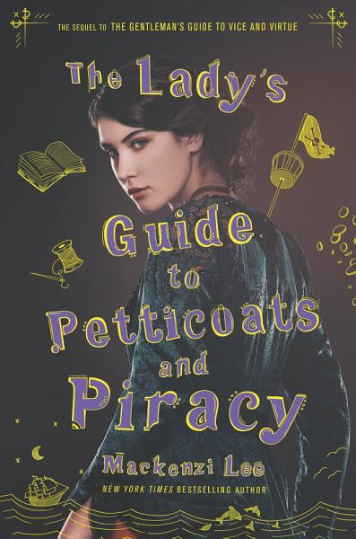 Download The Lady s Guide to Petticoats and Piracy Book
