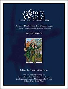 Story of the World: History for the Classical Child Book