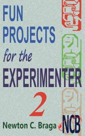 Fun Projects for the Experimenter -