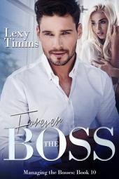 Forever the Boss: Billionaire Romance