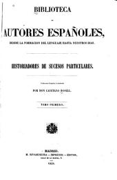 Historiadores de sucesos particulares: Volumen 1