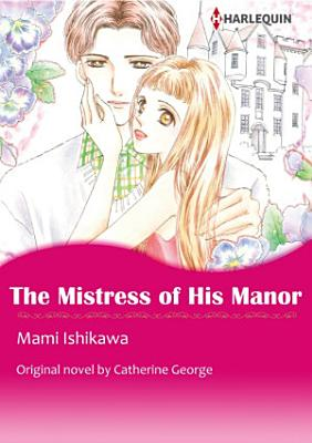 THE MISTRESS OF HIS MANOR