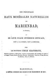Des principales eaux minerales naturelles de Marienbad en Boheme et de leur usage interieur efficace