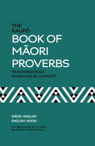 The Raupo Book of Maori Proverbs PDF