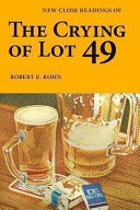 New Close Readings of the Crying of Lot 49