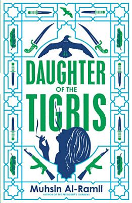 Daughter of the Tigris