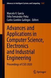 Advances and Applications in Computer Science  Electronics and Industrial Engineering PDF