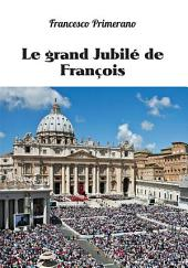 Le grand Jubilé de François
