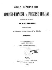 Grand dictionnaire français-italien et italien-français: rédigé sur un plan entièrement nouveau, Volume1