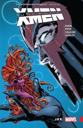 Uncanny X-Men: Superior Vol. 4 - IVX