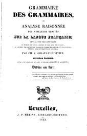 Grammaire des grammaires, ou, Analyse raisonnée des meilleurs traités sur la langue française