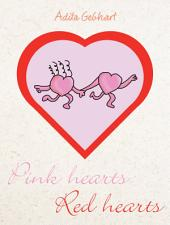Pink Hearts, Red Hearts
