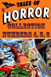 Tales of Horror Collection, Numbers 4, 5, 6